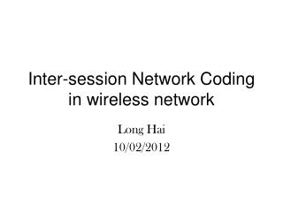 Inter-session Network Coding in wireless network