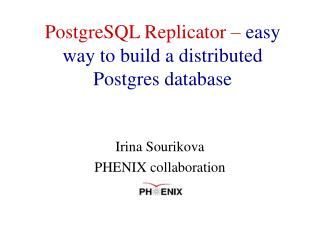 PostgreSQL Replicator –  easy way to build a distributed Postgres database