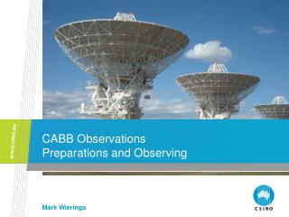 CABB Observations Preparations and Observing
