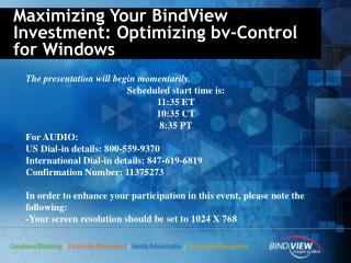 Maximizing Your BindView Investment: Optimizing bv-Control for Windows