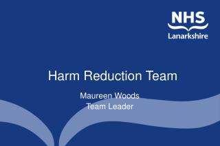 Harm Reduction Team