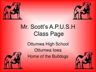 Mr. Scott's A.P.U.S.H  Class Page
