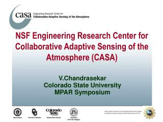 V.Chandrasekar Colorado State University MPAR Symposium