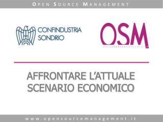 AFFRONTARE L'ATTUALE SCENARIO ECONOMICO