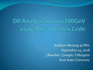 D0 Analysis in cucu200GeV using Micro Vertex Code