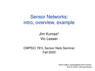 Sensor Networks:  intro, overview, example