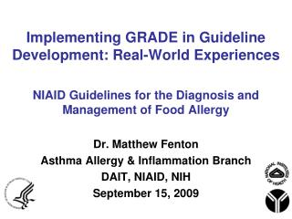 Implementing GRADE in Guideline Development: Real-World Experiences