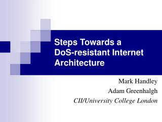 Steps Towards a  DoS-resistant Internet Architecture