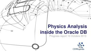 Physics Analysis inside the Oracle DB