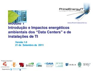 """Módulo 1 Introdução e Impactos energéticos ambientais dos """"Data Centers"""" e de  instalações de TI"""