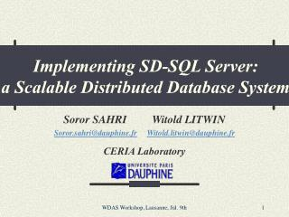 Implementing SD-SQL Server:  a Scalable Distributed Database System