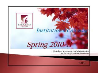 Institutional Calendar   Spring 2010-11 >