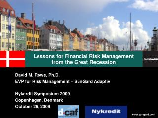 Lessons for Financial Risk Management  from the Great Recession