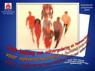 Het belang van vakvergadering en teamwerking voor vakverantwoordelijken (katholiek onderwijs)