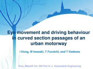 Eye movement and driving behaviour in curved section passages of an urban motorway