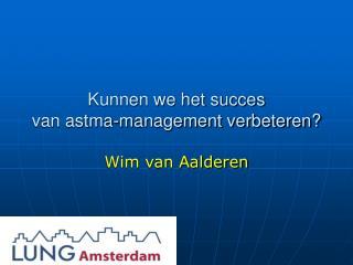Kunnen we het succes van astma-management verbeteren?