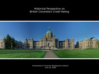 Historical Perspective on  British Columbia's Credit Rating