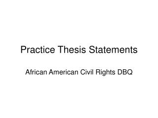 Practice Thesis Statements