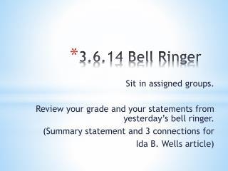 3.6.14 Bell Ringer