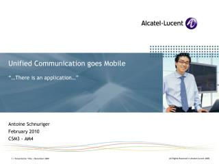 "Unified Communication goes Mobile ""…There is an application…"""