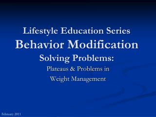 Lifestyle Education Series Behavior Modification Solving Problems: