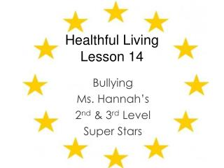 Healthful Living  Lesson 14