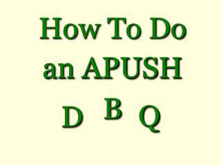 How To Do an APUSH