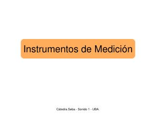 Instrumentos de Medici ón