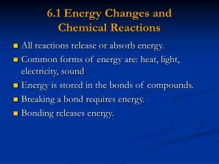 6.1 Energy Changes and  Chemical Reactions