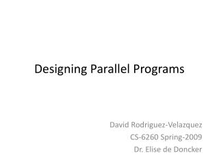 Designing Parallel Programs