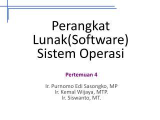 Perangkat Lunak(Software) Sistem Operasi