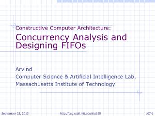 Constructive Computer Architecture : Concurrency Analysis and  Designing FIFOs