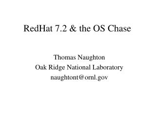 RedHat 7.2 & the OS Chase