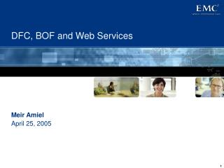 DFC, BOF and Web Services
