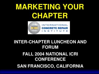 MARKETING YOUR CHAPTER