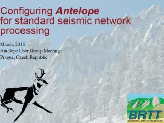 Configuring Antelope for Automated Seismic Network Processing