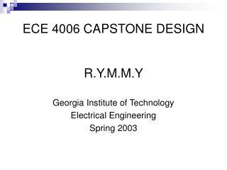 ECE 4006 CAPSTONE DESIGN