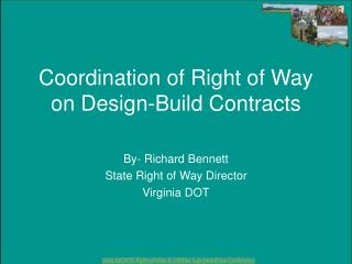 Coordination of Right of Way on Design-Build Contracts