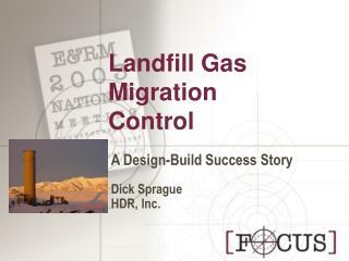 Landfill Gas Migration Control