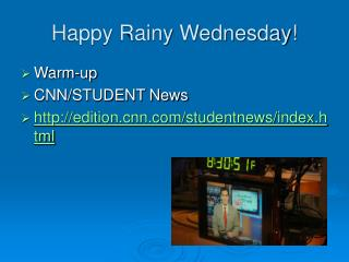 Happy Rainy Wednesday!