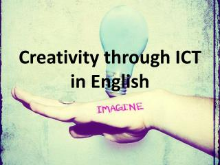 Creativity through ICT in English