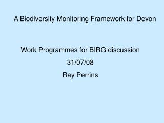 A Biodiversity Monitoring Framework for Devon
