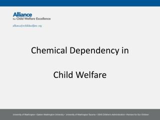 Chemical Dependency in