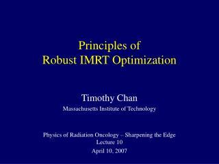 Principles of  Robust IMRT Optimization
