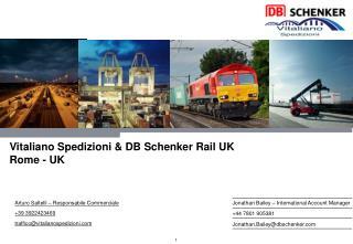 Vitaliano Spedizioni & DB Schenker Rail UK Rome - UK