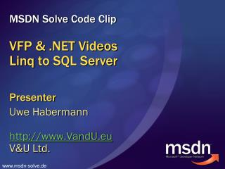 VFP & .NET Videos Linq to  SQL Server