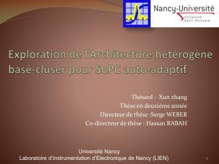 Exploration de l'Architecture hétérogène basé- cluser  pour SoPC auto-adaptif