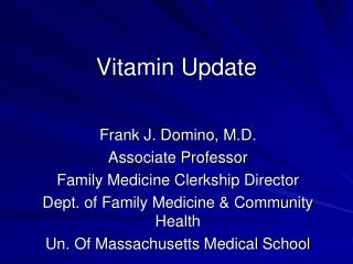 Vitamin Update