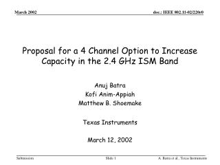 Proposal for a 4 Channel Option to Increase Capacity in the 2.4 GHz ISM Band