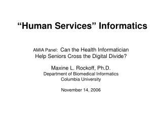 """""""Human Services"""" Informatics"""